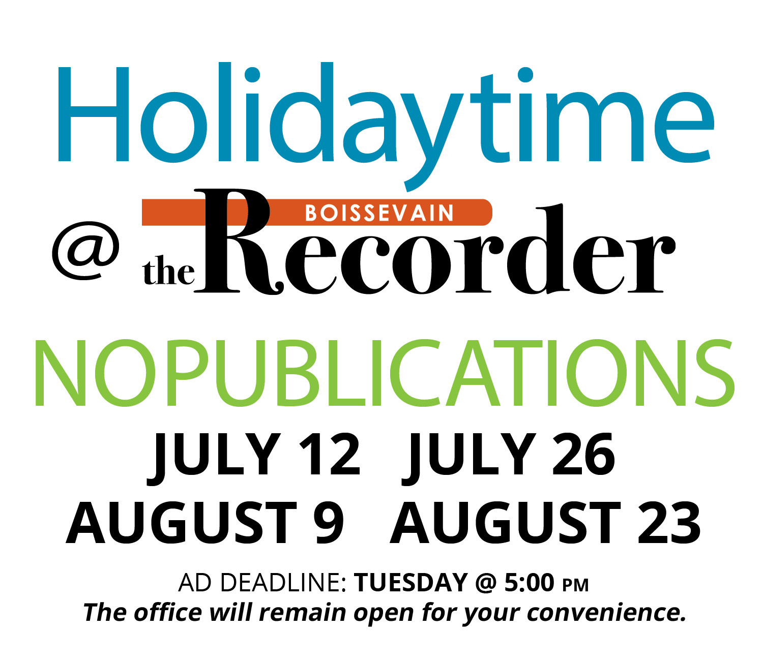 Recorder Summer Schedule